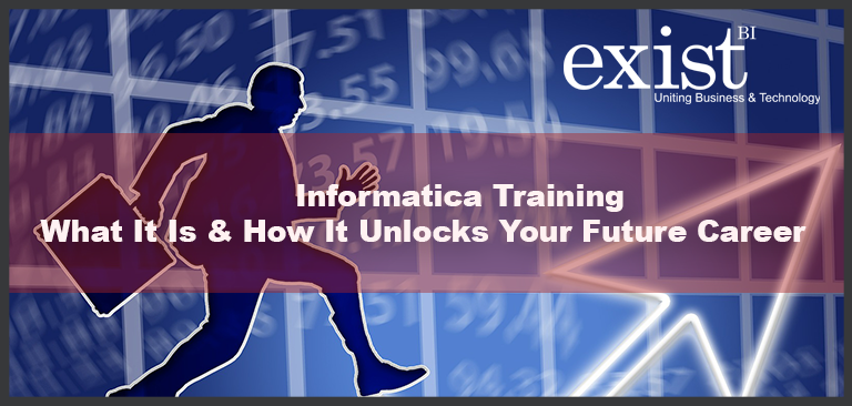 Informatica Training – What It Is & How It Unlocks Your Future Career