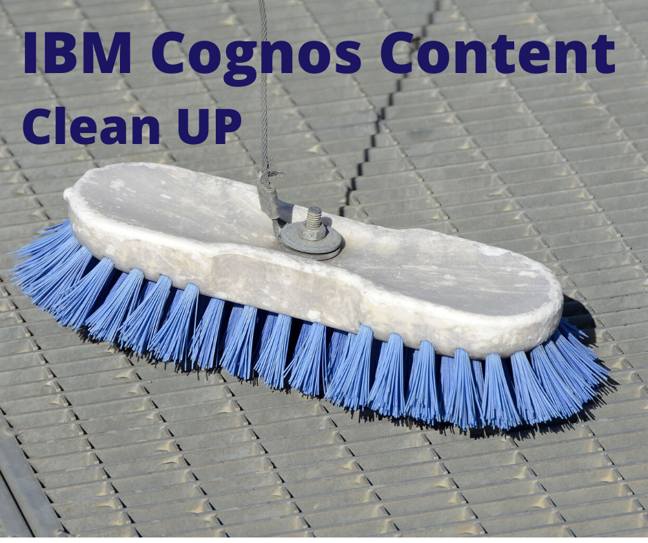 It's Time to Clean Up Your Cognos Analytics Content Store with Cognos Training