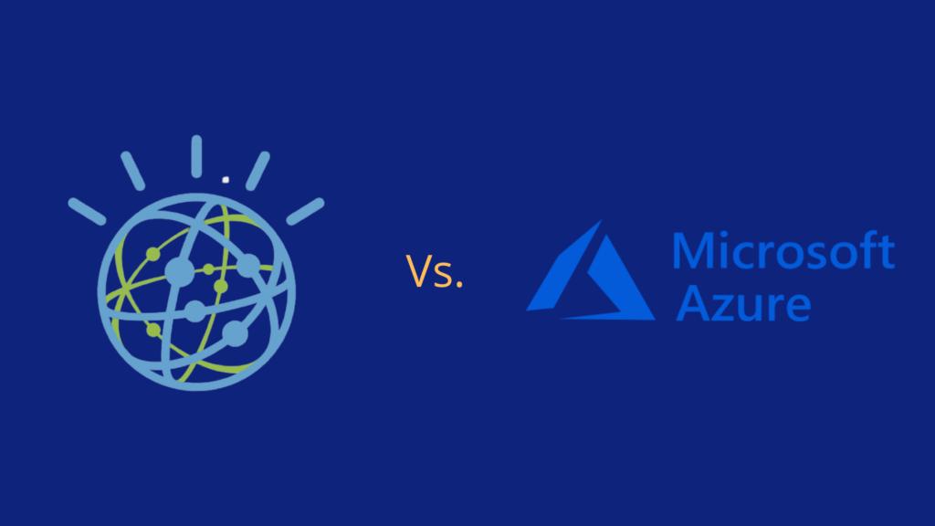 IBM Watson Analytics vs. Microsoft Azure